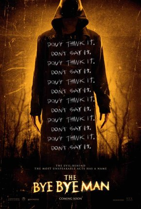 The Bye Bye Man (2016) First Look