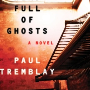 A Head Full of Ghosts by Paul Tremblay (2015) Review