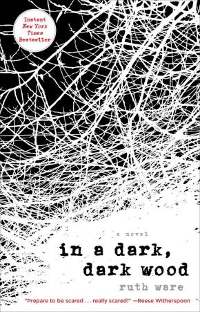 In a Dark, Dark Wood by Ruth Ware (2015) Review