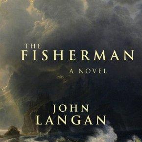 The Fisherman by John Langan (2016)Review