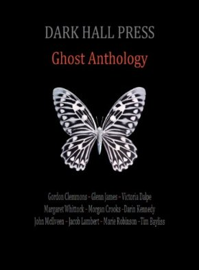 Dark Hall Press Ghost Anthology (2013) Review