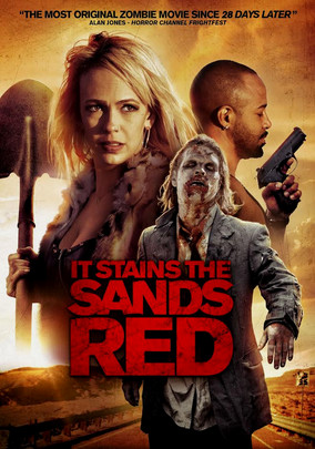 It Stains the Sands Red (2017)Review