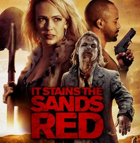 It Stains the Sands Red (2017) Review