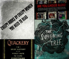 Creepy Books by Creepy Women You Need to Read