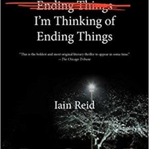 I'm Thinking of Ending Things by Iain Reid (2016) Review