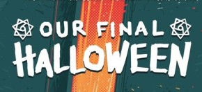 Our Final Halloween (2018) Comic Review