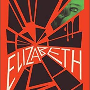 Elizabeth (1976) #31DaysofSpookyBooks