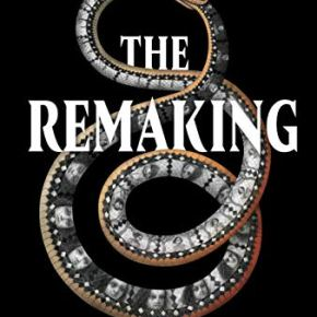 The Remaking (2019) #31DaysofSpookyBooks