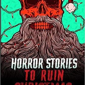 Horror Stories to Ruin Christmas (2019) #25DaysofCreepmas