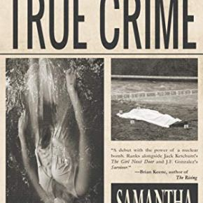 True Crime (2019) by Samantha Kolesnik Review