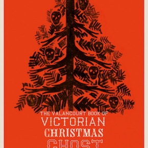 The Valancourt Book of Victorian Christmas Ghost Stories (2016) #25DaysofCreepmas