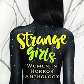 Strange Girls (2020) Edited by Azzurra Nox Book Review