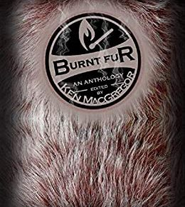 Review: Burnt Fur: Twisted Tails of Horror (2020) Book
