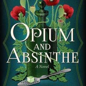 Review: Opium and Absinthe (2020) by Lydia Kang