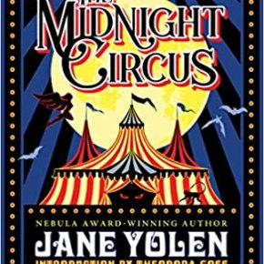 Review: The Midnight Circus (2020) by Jane Yolen