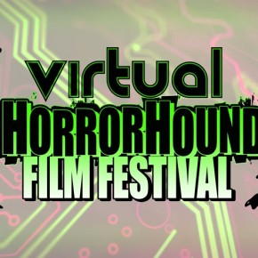 My First Virtual Film Fest: HorrorHound FF 2020