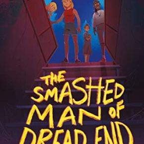 Review: The Smashed Man of Dread End (2021) by J.W.Ocker