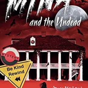 Review: Mina and the Undead (2021) by AmyMcCaw